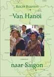 Van Hanoi naar Saigon - Reisverhaal vietnam
