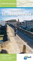 Wandelgids Spaanse St. Jacobsroute (Santiago de Compostela - Sint Jacobsroute)