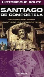 Reisgids Historische route Santiago de Compostela, een pelgrimage   Elmar