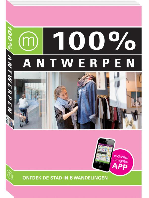 Reisgids 100 % Antwerpen   Mo Media