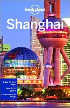 Reisgids Shanghai   Lonely Planet   Damian Harper