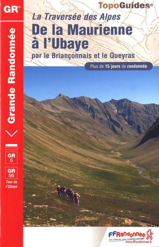 Wandelgids 531 Grande Randonnée GR5 La Traversée des Alpes - De la Maurienne a l'Ubaye - Franse Alpen   FFRP