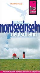 Reisgids Duitse Noordzee eilanden - Deutschlands Nordseeinseln   Reise Know How