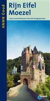 Reisgids Rijn Eifel Moezel - Duitsland   ANWB gouden serie