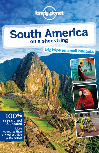 Reisgids Lonely Planet South America on a shoestring - Zuid Amerika   Lonely Planet