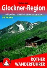 Wandelgids Glockner-Region, Heiligenblut – Mölltal – Kreuzeckgruppe   Rother