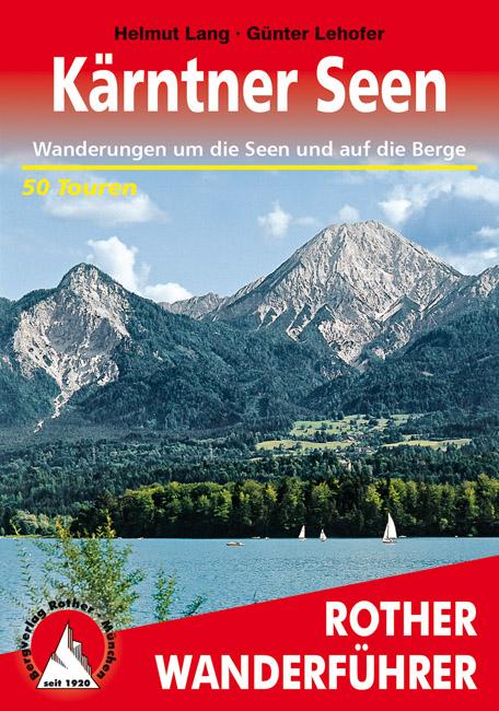 Wandelgids Karinthie - Kärnten, Kärntner Seen   Rother