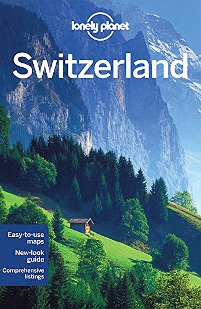 Reisgids Lonely Planet Switzerland - Zwitserland   Lonely Planet