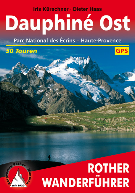 Wandelgids Dauphiné Ost - Ecrins - Haute Provence   Rother
