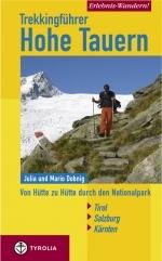 Erlebnis Wandern! Trekking Hohe Tauern