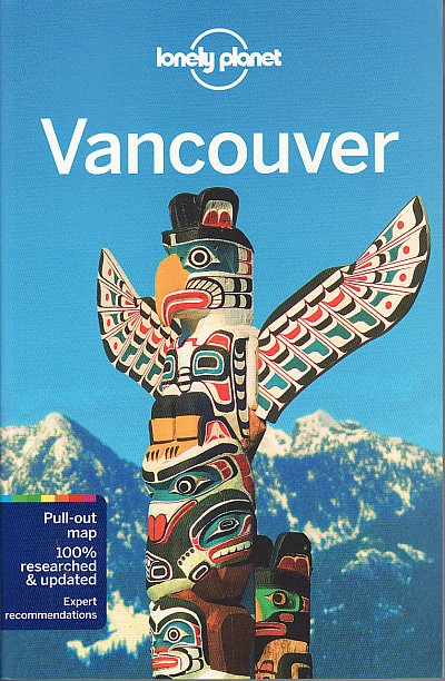 Reisgids Lonely Planet Vancouver   Lonely Planet