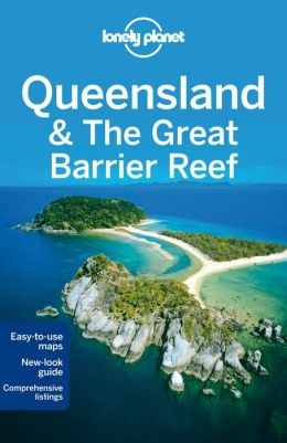 Reisgids Lonely Planet Queensland & the great barrier reef   Lonely Planet