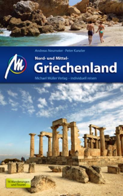 Reisgids Nord- und Mittelgriechenland - Noord en Midden Griekenland   Michael Muller Verlag