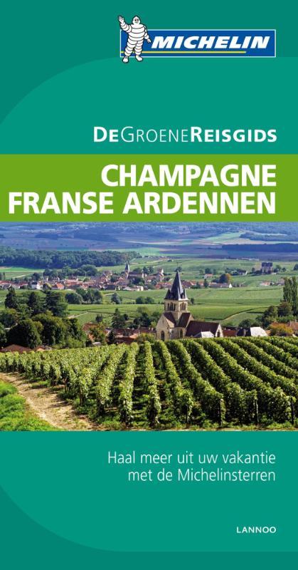Reisgids Champagne Franse Ardennen (Sedan - Reims - Châlons-en-Champagne - Troyes )  Michelin groene gids