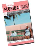 Reisgids 100 % Florida en het diepe zuiden van de USA : Mo Media :