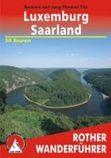 Wandelgids Luxemburg � Saarland mit dem �stlichen Teil des Naturparks Lothringen   Rother