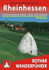 Wandelgids Rheinhessen mit Donnersberg, Alsenz-, Glan- und Lautertal   Rother