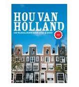 Reisgids Hou van Holland - stad, 100 wandelingen door de stad   Mo Media