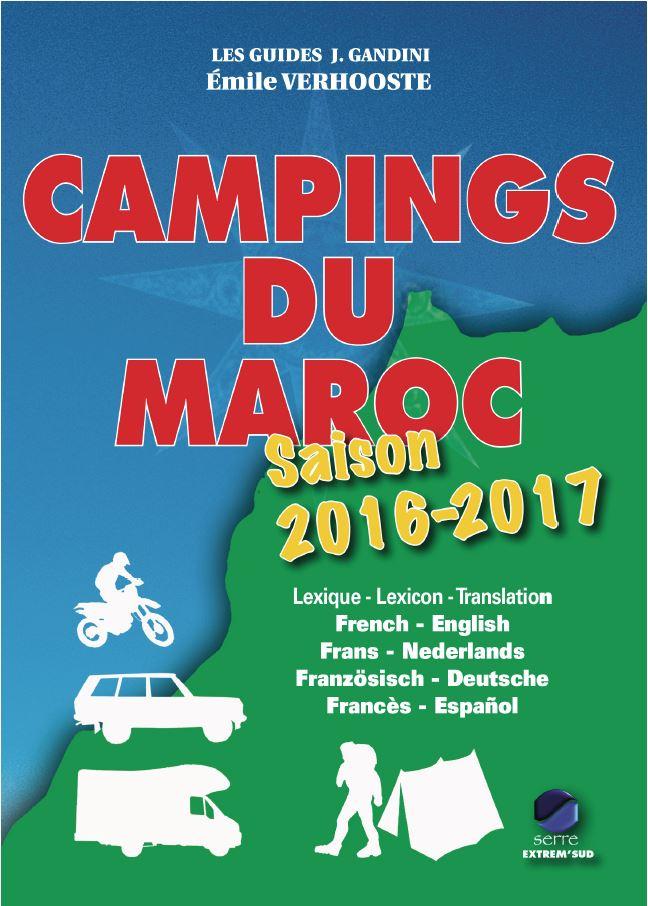 Campinggids Gandini Campings du Maroc, Mauretanië (Marokko) 2016-2017    Guide J. Gandini - Serre Editeur