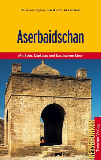 Reisgids Aserbaidschan - Azerbeidzjan   Trescher Verlag