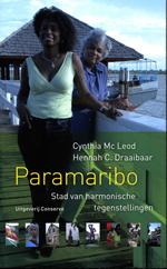 Reisverhaal Paramaribo, Stad van harmonische tegenstellingen - Suriname