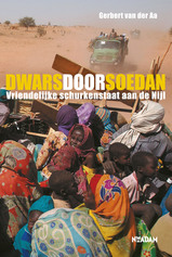 Reisverhaal Dwars door Soedan, Vriendelijke schurken staat aan de Nijl - Sudan : Gerbert van der Aa :