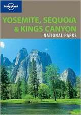 Wandelgids - Reisgids Lonely Planet Yosemite, Sequoia & Kings Canyon National Park : Lonely Planet :