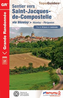 Wandelgids GR 6542 Vezelay - Perigieux (Santiago de Compostela - Sint Jacobsroute)  FFRP Grande Randonnee