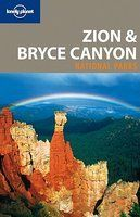 Reisgids Lonely Planet Zion & Bryce Canyon National Park : Lonely Planet :