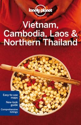 Reisgids Lonely Planet Vietnam, Cambodia, Laos & Northern Thailand   Lonely Planet
