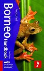 Reisgids Borneo   Footprint Handbook