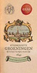 Stadscaerte Groeningen - De kaart van Egbert Haubois 1643   Platform Gras