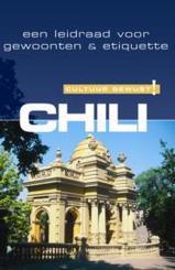 Reisgids Cultuur Bewust Chili, Een leidraad voor gewoonten en etiquette   Elmar