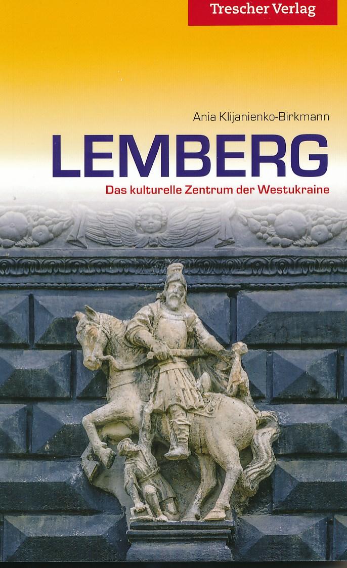 Reisgids Lemberg - Lviv - Lwow entdecken   Trescher Verlag