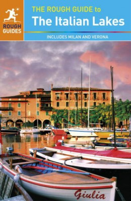 Reisgids Rough Guide Italian Lakes includes Milan, Verona & Bergamo - Italiaanse meren   Rough Guide