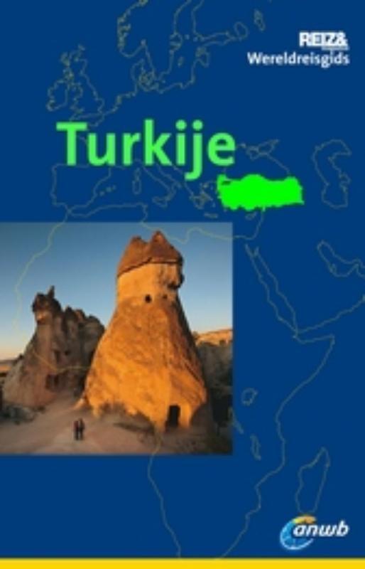 Reisgids ANWB wereldreisgids Turkije   ANWB