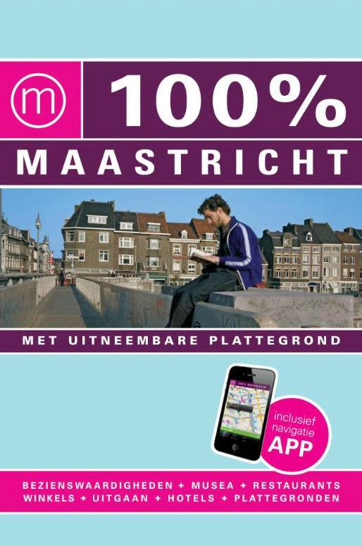 Reisgids 100 % Maastricht   Mo Media