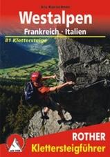 Klimgids-Klettersteiggids Westalpen-Frankrijk-Italië   Rother