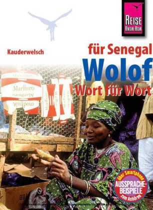 Woordenboek Wolof f�r den Senegal   Reise Know How