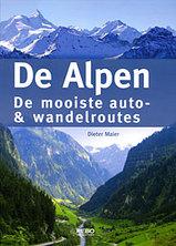 Fotoboek De Alpen De mooiste auto- en wandelroutes