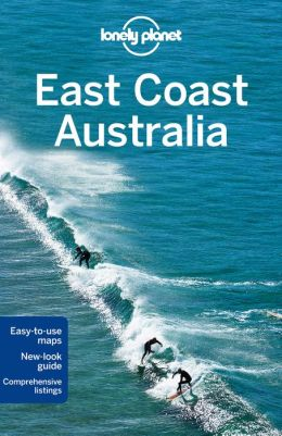 Reisgids Lonely Planet East Coast Australia   Lonely Planet