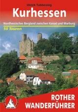 Wandelgids Kurhessen - Nordhessisches Bergland zwischen Kassel und Marburg   Rother