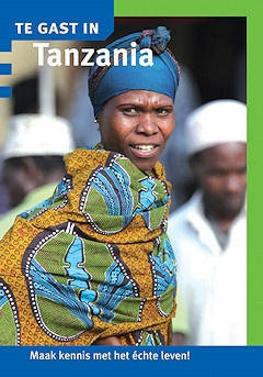 Reisgids - Te gast in Tanzania   Informatie Verre Reizen