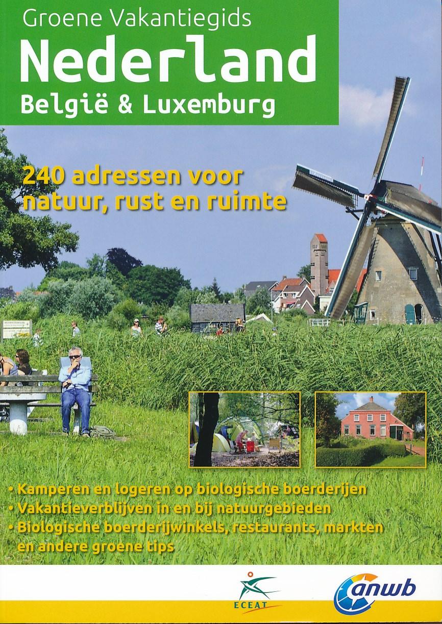 Campinggids De Groene Vakantiegids Nederland, Belgie en Luxemburg   ANWB - Eceat