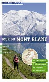 Wandelgids Tour du Mont Blanc   Uitg. Robert Weijdert