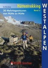 Wandelgids Huttentochten - Hüttentrekking Westalpen Frankreich – Italien   Rother