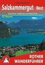 Wandelgids Salzkammergut WEST -Zwischen Salzburg und Bad Ischl    Rother