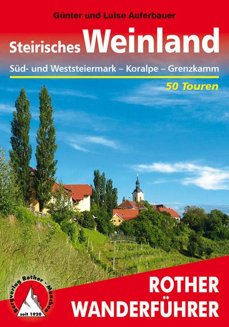 Wandelgids Steirisches Weinland    Rother