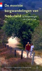 Wandelgids Nederland: De mooiste bergwandelingen van Nederland   Gegarandeerd Onregelmatig