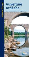 Reisgids Auvergne Ardeche   ANWB gouden serie